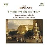 Dohnanyi : Sérénade pour trio à cordes - Sextuor