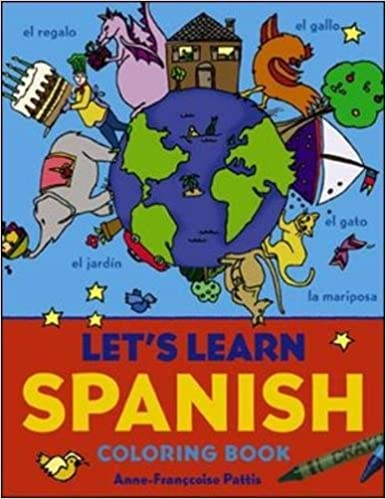 Let's Learn Spanish Coloring Book (Let's Learn Coloring Books): Anne