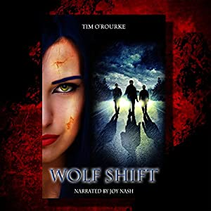 Wolf Shift: The Alternate World of Kiera Hudson Audiobook