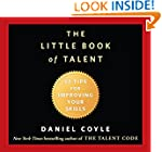 The Little Book of Talent: 52 Tips fo...