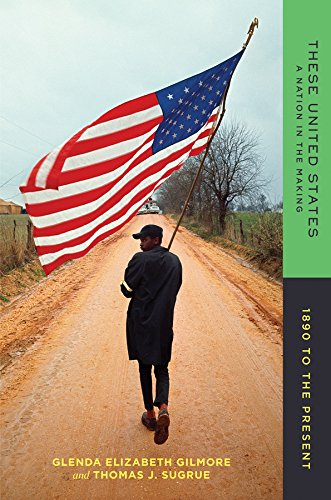 These United States: A Nation in the Making: 1890 to the Present