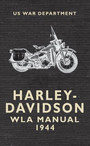 Read Online Harley Davidson WLA Manual 1944 ebook