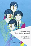 img - for Beatlemania: una cr nica personal book / textbook / text book