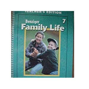 Benziger Family Life Grade 7 Teacher Catechist Manual