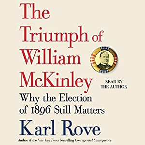 The Triumph of William McKinley Audiobook