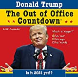 img - for 2017 Donald Trump Out of Office Countdown Wall Calendar book / textbook / text book