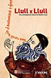 img - for Llull Per Llull. Antologia Ramon Llull book / textbook / text book