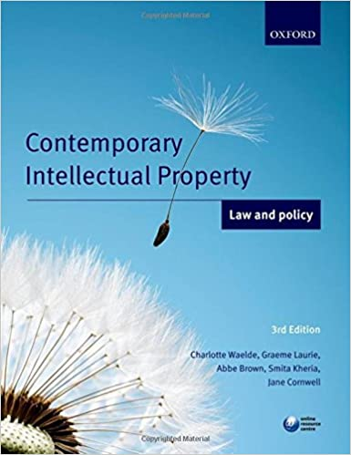 Contemporary intellectual property : law and policy