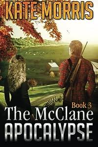 The McClane Apocalypse: Book Three by Kate Morris (2014-09-13)