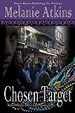 Chosen Target (New Orleans Detectives Book 3)