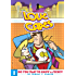 Love & Capes Vol. 1: Do You Want to Know a Secret? (Love and Capes)