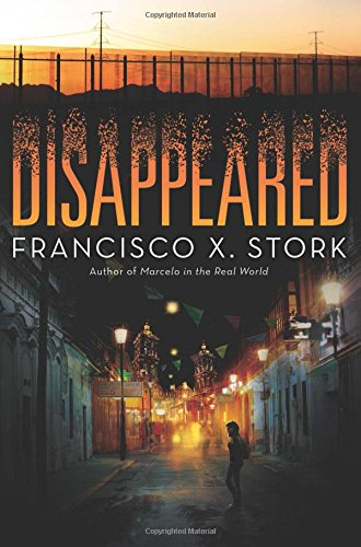 Disappeared [Stork, Francisco X.] (Tapa Dura)