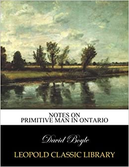 Book Notes on primitive man in Ontario