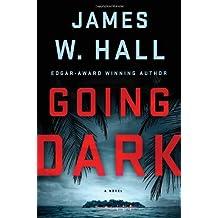 Going Dark: A Thorn Novel (Thorn Mysteries)