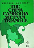 The China-Cambodia-Vietnam Triangle, Wilfred Burchett, 0917702131