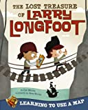 Lost Treasure of Larry Longfoot, Cari Meister, 1479519359