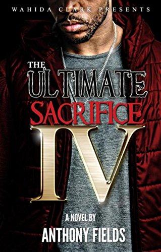 The Ultimate Sacrifice IV (Love And Hip Hop New York 4)