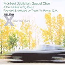 I'll Take You There by MONTREAL JUBILATION GOSPEL CHOIR (2005-11-08)