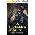 A Forbidden Were (Dakota Wolves Book 3)