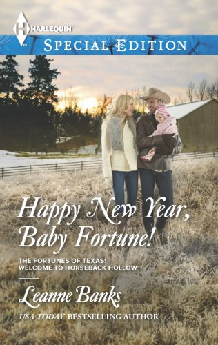 happy new year baby fortune the fortunes of texas welcome to horseback