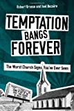Temptation Bangs Forever, Robert Kroese and Joel Bezaire, 1481813242