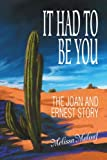 It Had to Be You, Melissa Malouf, 0595323243