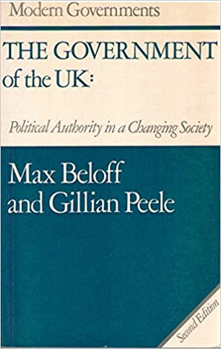 The Government of the United Kingdom: Political Authority in