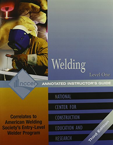 Welding: Level 1 Annotated Instructor's Guide