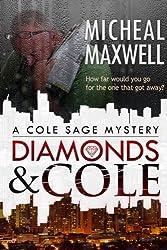Diamonds and Cole: A Cole Sage Mystery #1