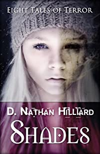 Shades: Eight Tales Of Terror by D. Nathan Hilliard ebook deal