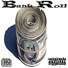 Bank Roll [Explicit]