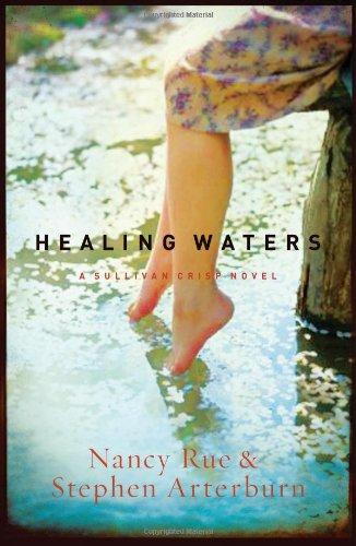 Healing Waters - Book #2 of the Sullivan Crisp