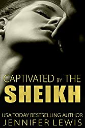 Captivated by the Sheikh: Amahd (Desert Kings Book 6)