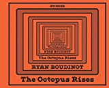 The Octopus Rises