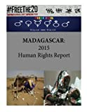 MADAGASCAR: 2015 Human Rights Report