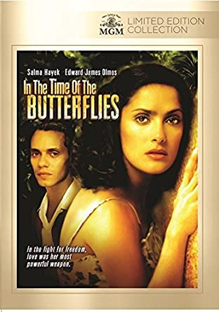 Amazon com: In The Time Of Butterflies by Salma Hayek