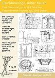 Kleinkläranlage selber bauen: 263 einmalige Patente zeigen wie es geht!