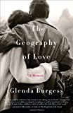 The Geography of Love, Glenda Burgess, 0767928709