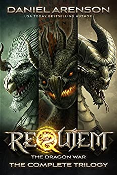 Requiem: The Dragon War (The Complete Trilogy) by [Arenson, Daniel]