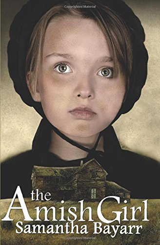 The Amish Girl (Pigeon Hollow Amish Mysteries) (Volume 1)
