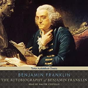 Autobiography of Benjamin Franklin Audiobook