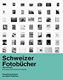 Swiss Photobooks from 1927 to the Present is the first comprehensive, trilingual, overview of the major publications that influenced Swiss photography in the 20th century. Seventy historic photographic books are introduced alongside numerous images, ...