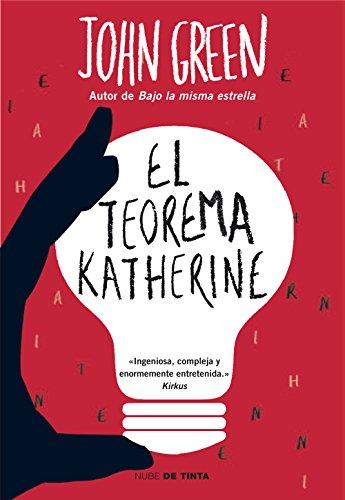 El teorema Katherine (Spanish Edition) by [Green, John]