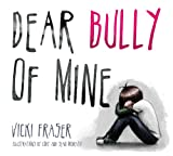 img - for Dear Bully of Mine book / textbook / text book