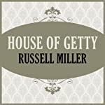 House of Getty | Russell Miller