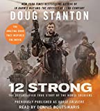 Kyпить 12 Strong: The Declassified True Story of the Horse Soldiers на Amazon.com