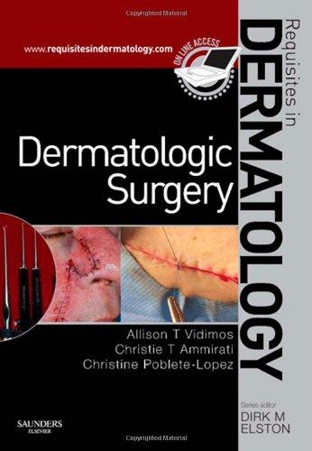 Dermatologic Surgery: Requisites in Dermatology