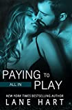 All In: Paying to Play (Gambling With Love Book 6)