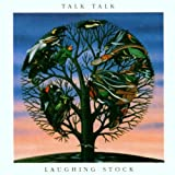 Laughing Stock By Talk Talk (2000-03-13)