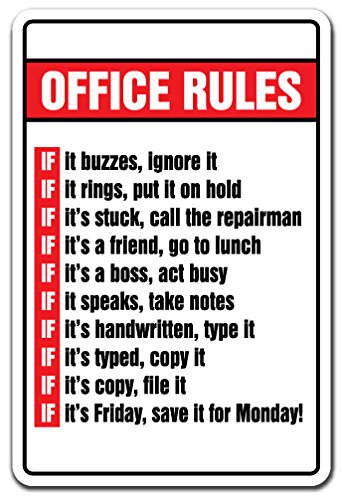 Signmission Office Rules Sign Boss Monday Friday Employee Workplace | Indoor/outdoor | 12
